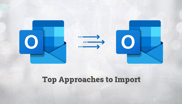 methods to import ost to outlook pst